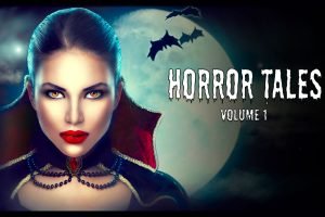 Horror Tales Volume 1