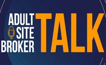 Adult Site Broker Talk