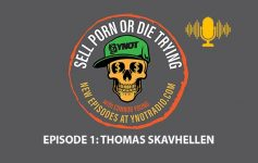 Podcast Sell Porn or Die Trying